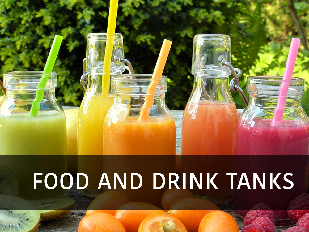 Food and Drink tanks